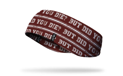 But Did You Die Ear Warmer