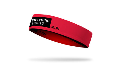 Everything Hurts Headband