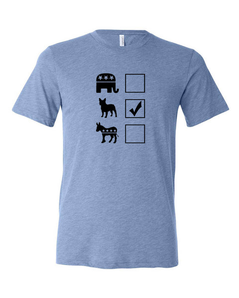"Vote French Bulldog Unisex ""ULTRA SOFT"" T-shirt"