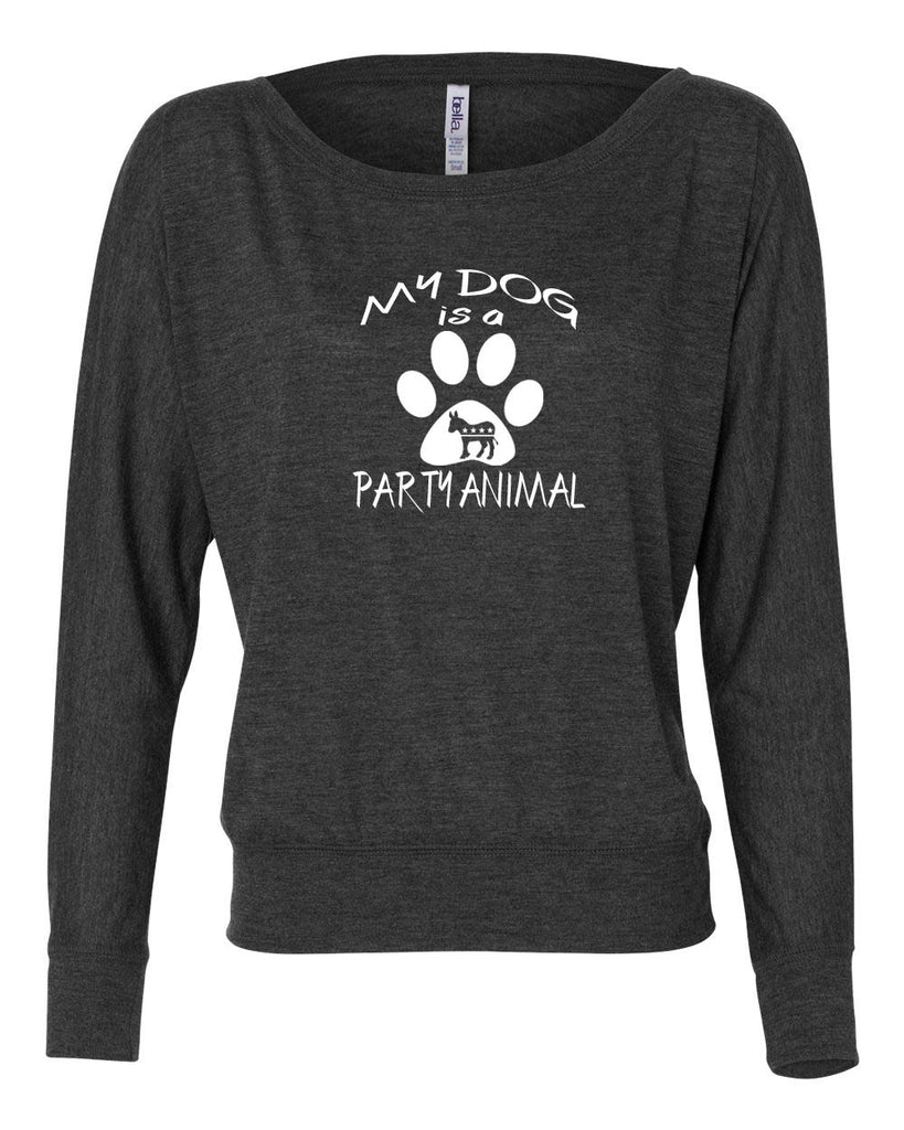 "Democratic ""My Dog is a Party Animal"" Women's Flowy Long Sleeve Off Shoulder Tee"