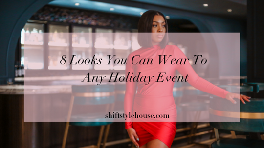 8 Looks You Can Wear To Any Holiday Event