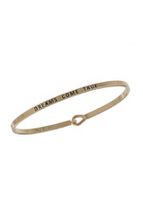 Dreams Come True Inspirational Bangle