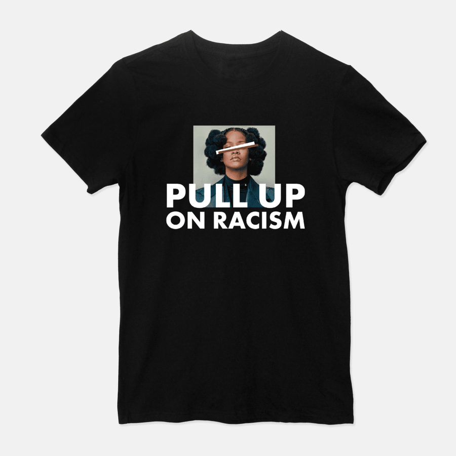 Pull Up On Racism