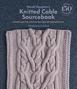 The Knitted Cable Source Book