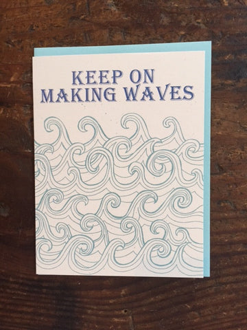 Keep on Making Waves Card