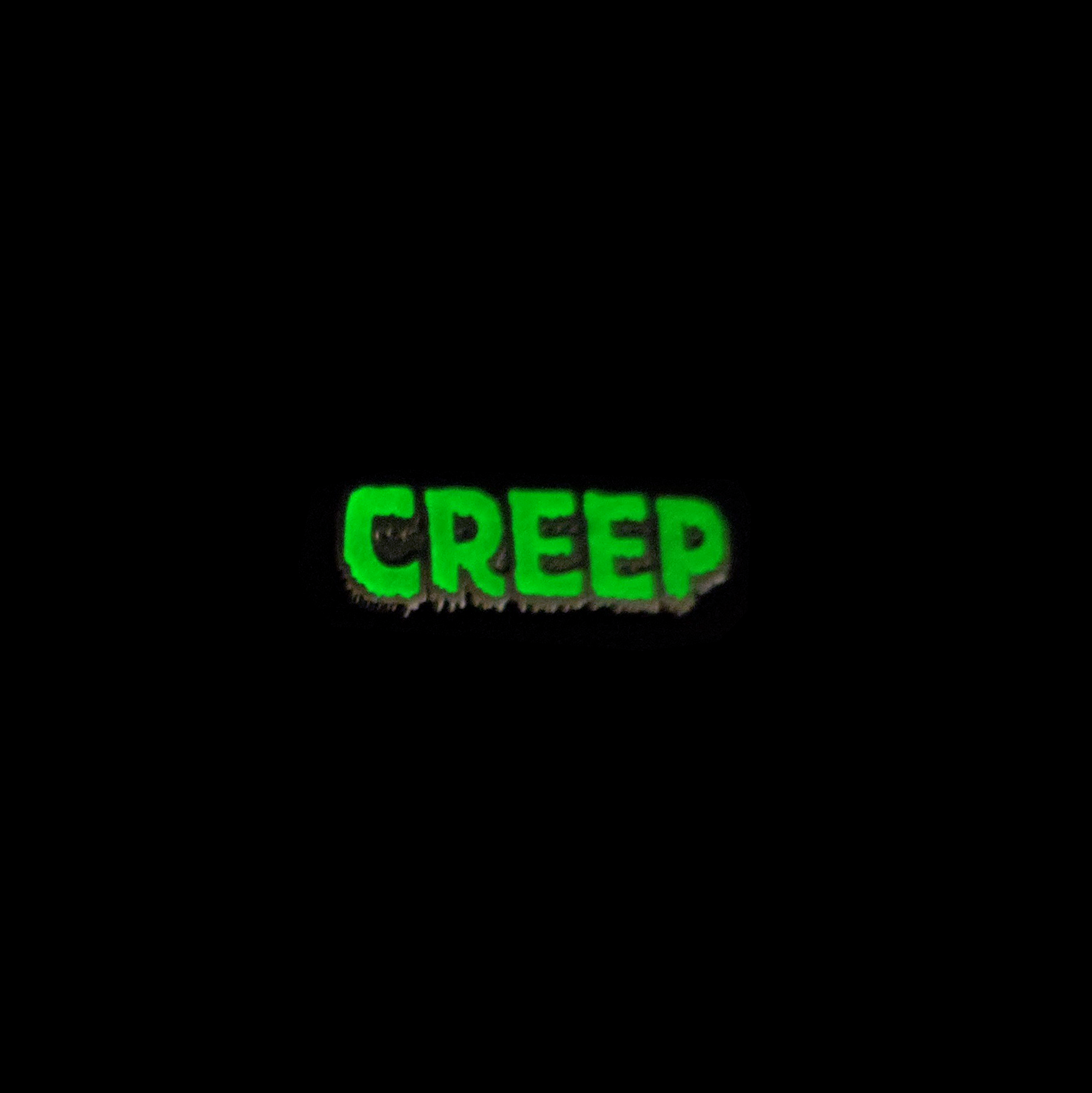 Creep Lettering (Glows In The Dark)