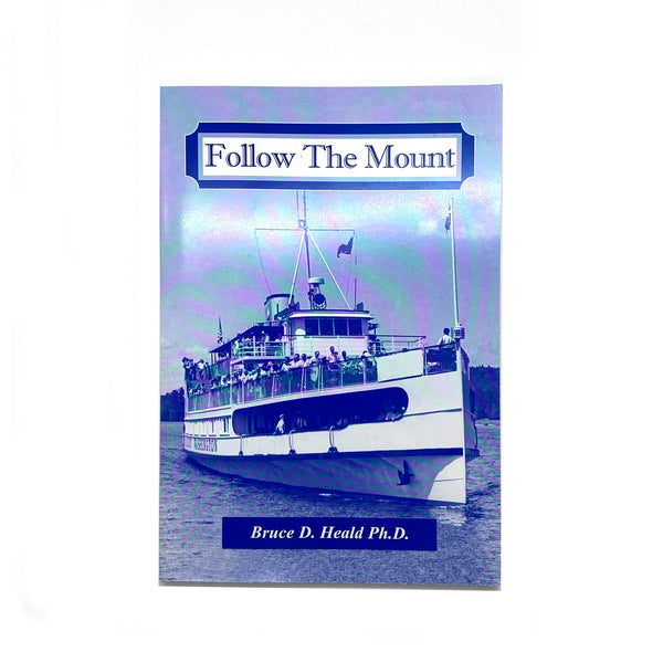 """Follow the Mount"" Book"