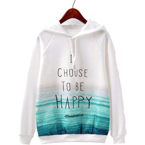 I Choose To Be Happy Pullover