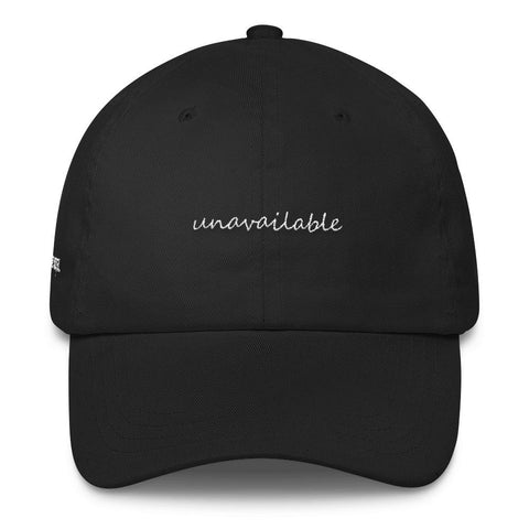 Unavailable Dad Cap