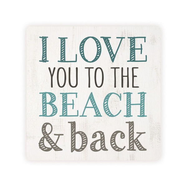 Absorbent Coaster - I love you to the Beach & Back