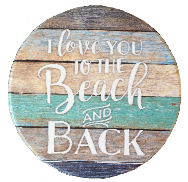 Absorbent Car Coaster - Love you to the beach and back