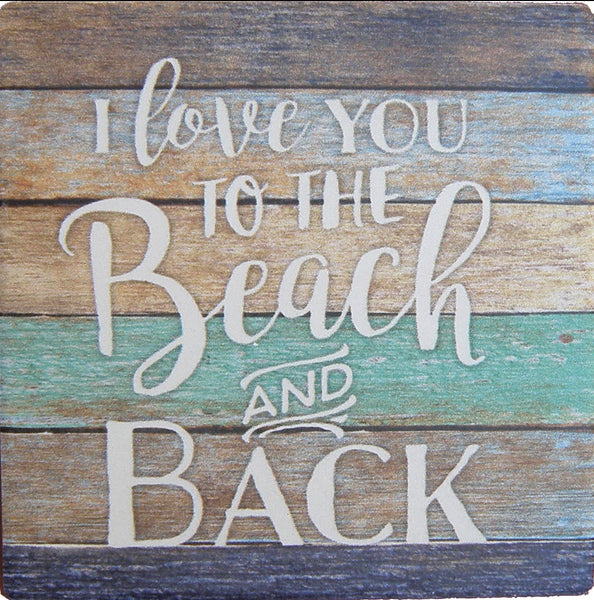 Absorbent Coaster - Love you to Beach