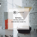 RITUAL: Developing Better Habits