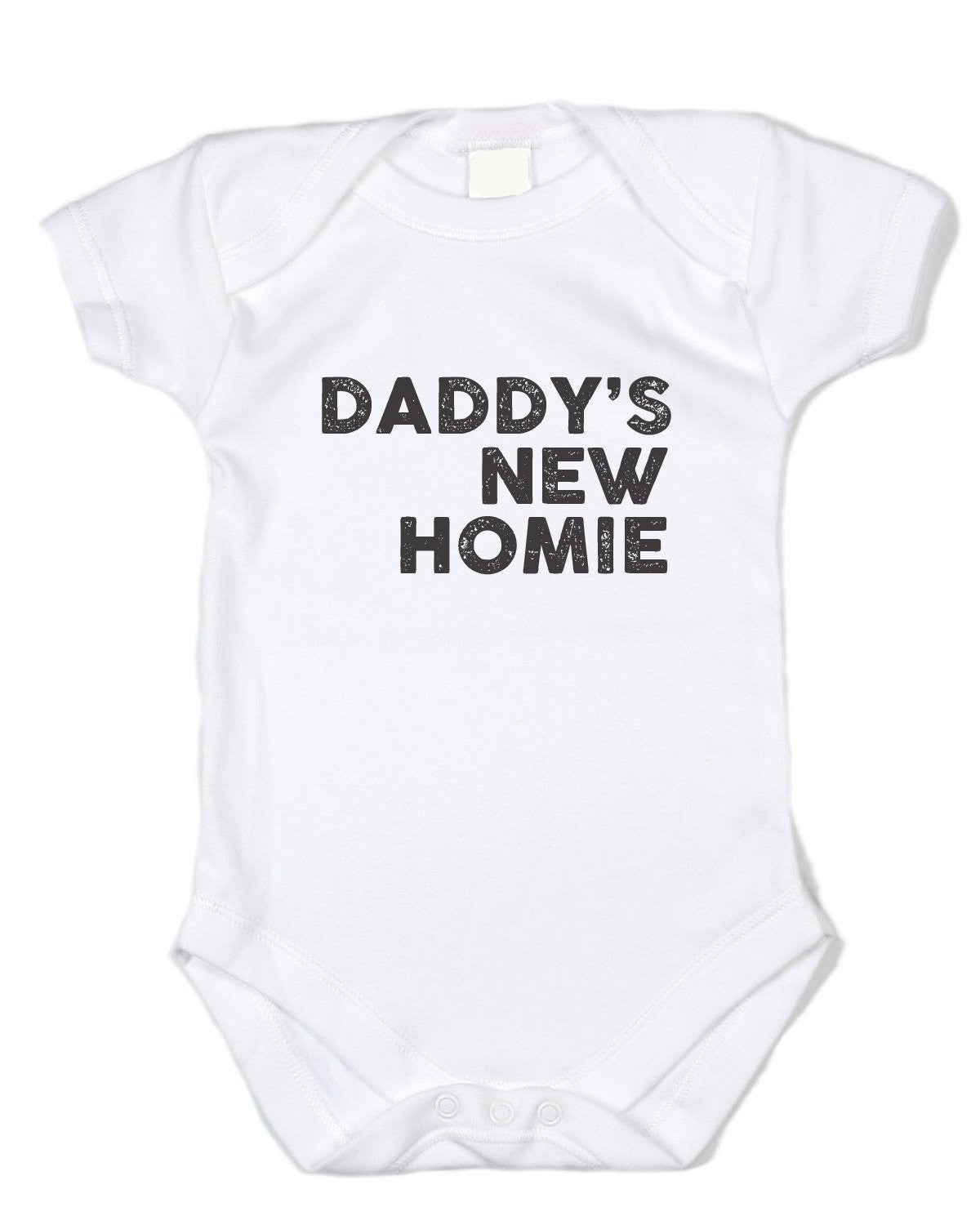Funny Baby Clothes - Daddy's New Homie - Black Text, White Bodysuit