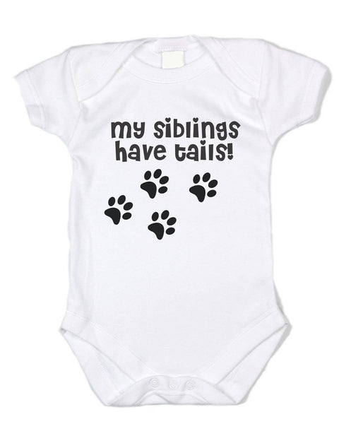 """My Siblings Have Tails"" Black Text, White Cotton Onesie"
