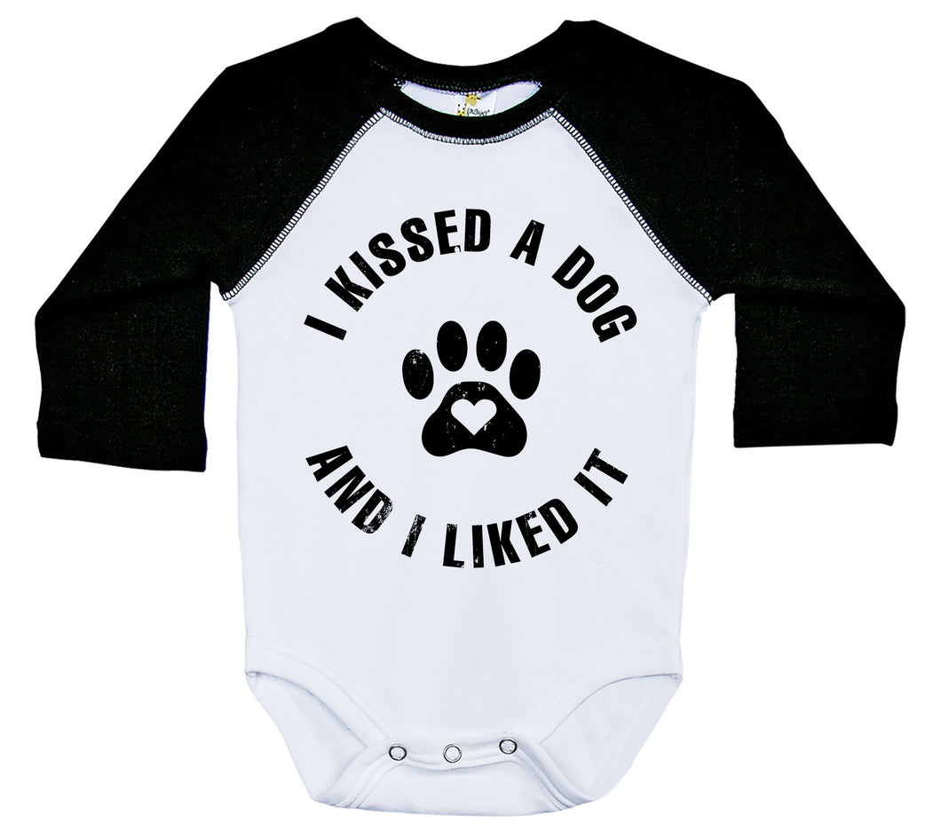 I Kissed A Dog And I Liked It / Raglan Onesie / Long Sleeve