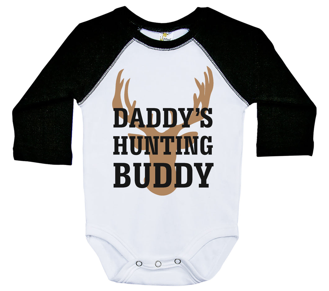 Daddy's Hunting Buddy / Raglan Onesie / Long Sleeve