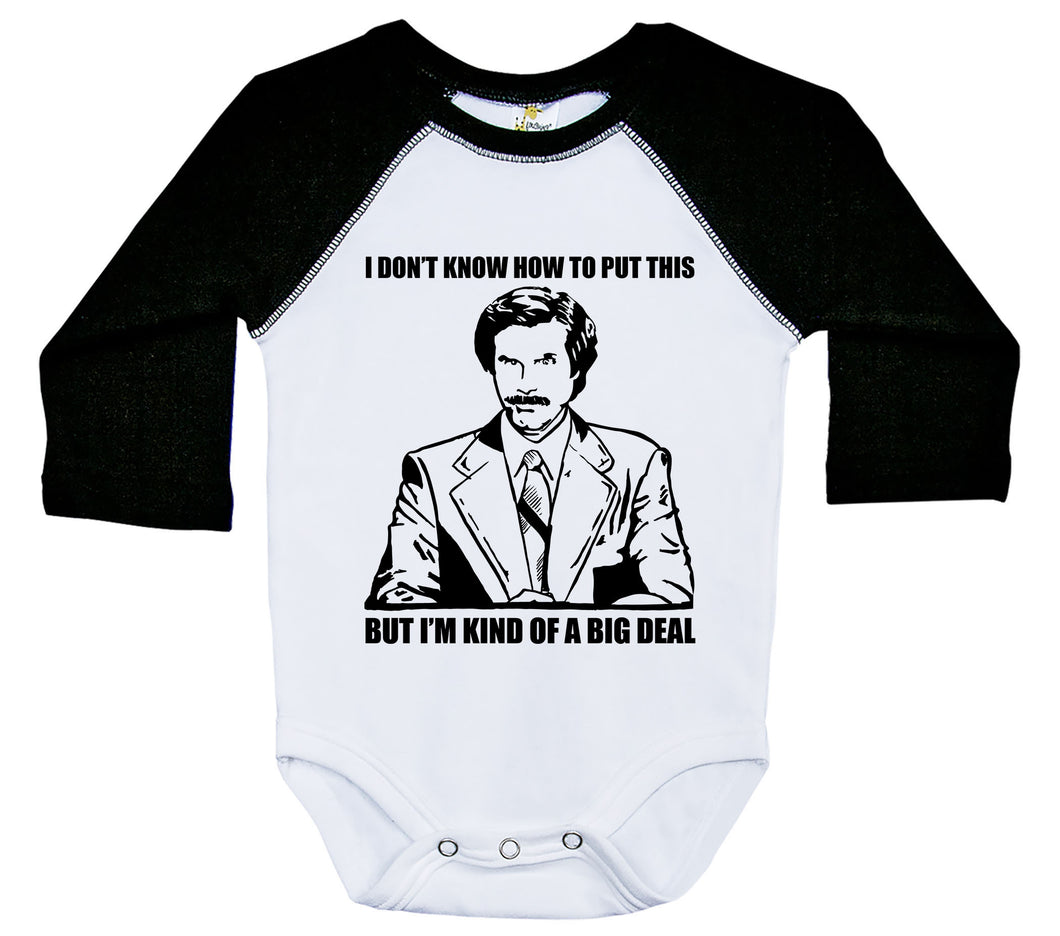 Ron Burgundy - Kind Of A Big Deal / Raglan Onesie / Long Sleeve