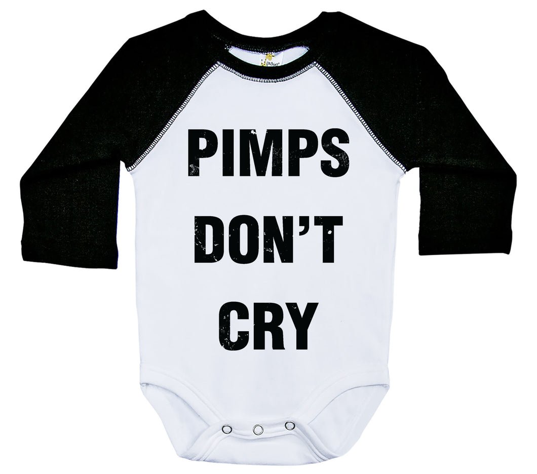 Pimps Don't Cry / Raglan Onesie / Long Sleeve
