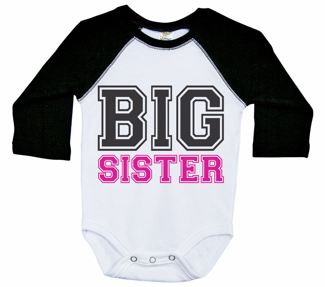 Big Sister - College Font / Raglan Baby Onesie / Long Sleeve