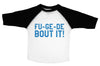 FU-GE-DE-BOUT IT  / FU-GE-DE-BOUT IT Raglan Baseball Shirt for Toddlers
