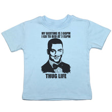 "Load image into Gallery viewer, Carlton from Fresh Prince of Bel-Air with the text ""My bedtime is at 7:00 pm, I go to bed at 7:15 pm. Thug Life."" on a short sleeve tee for toddlers"