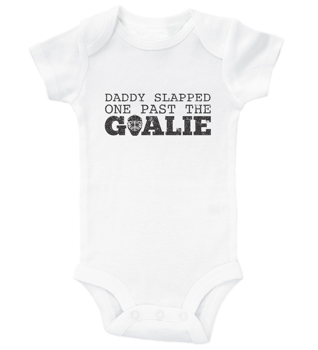 Daddy Slapped One Past The Goalie / Hockey Basic Onesie