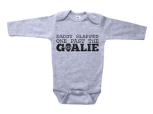 Load image into Gallery viewer, Daddy Slapped One Past The Goalie / Hockey Basic Onesie