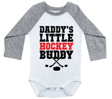 Load image into Gallery viewer, Daddy's Little Hockey Buddy / Raglan Onesie / Long Sleeve