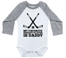 Load image into Gallery viewer, My Favorite Hockey Player Is Daddy / Raglan Onesie / Long Sleeve