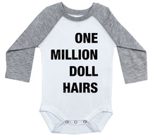 Load image into Gallery viewer, One Million Doll Hairs / Raglan Onesie / Long Sleeve