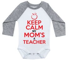 Load image into Gallery viewer, Keep Calm My Mom's A Teacher / Raglan Onesie / Long Sleeve