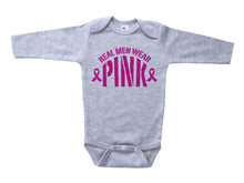 Load image into Gallery viewer, REAL MEN WEAR PINK / Real Men Wear Pink Baby Onesie