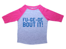 Load image into Gallery viewer, FU-GE-DE-BOUT IT  / FU-GE-DE-BOUT IT Raglan Baseball Shirt for Toddlers
