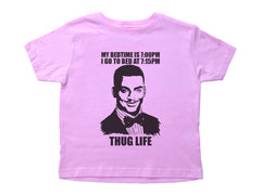 MY BED TIME IS 7PM...THUG LIFE / My Bed Time Is 7PM...Thug Life Crew Neck Short Sleeve Toddler Shirt