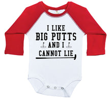 Load image into Gallery viewer, I Like Big Putts And I Cannot Lie / Raglan Onesie / Long Sleeve