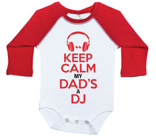 Load image into Gallery viewer, Keep Calm My Dad's A DJ / Raglan Onesie / Long Sleeve