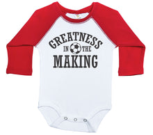 Load image into Gallery viewer, Greatness In The Making - Soccer / Raglan Onesie / Long Sleeve