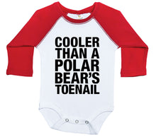 Load image into Gallery viewer, Cooler Than A Polar Bear's Toenail / Raglan Onesie / Long Sleeve