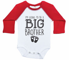 Load image into Gallery viewer, I'm Going To Be A Big Brother / Raglan Onesie / Long Sleeve