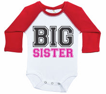 Load image into Gallery viewer, Big Sister - College Font / Raglan Baby Onesie / Long Sleeve
