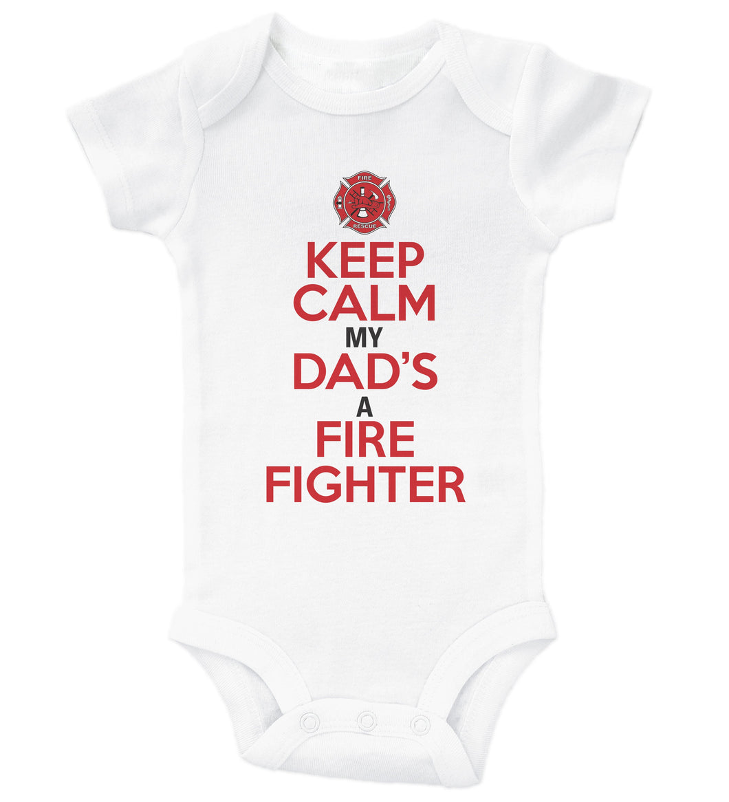 Keep Calm My Dad's A Firefighter / Basic Onesie