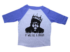 IT WAS ALL A DREAM / It was all a dream Raglan Baseball Shirt for Toddlers