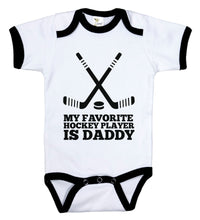 Load image into Gallery viewer, My Favorite Hockey Player Is Daddy / Hockey Ringer Onesie