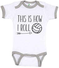 Load image into Gallery viewer, This Is How I Roll / Volleyball Ringer Onesie