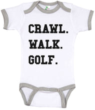 Load image into Gallery viewer, Crawl. Walk. Golf. / Sports Ringer Onesie