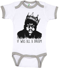 Load image into Gallery viewer, Biggie Smalls - It Was All A Dream/ Notorious B.I.G. Ringer Onesie