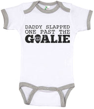 Load image into Gallery viewer, Daddy Slapped One Past The Goalie / Hockey Ringer Onesie