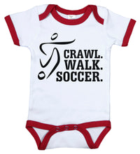 Load image into Gallery viewer, Crawl. Walk. Soccer. / Sports Ringer Onesie