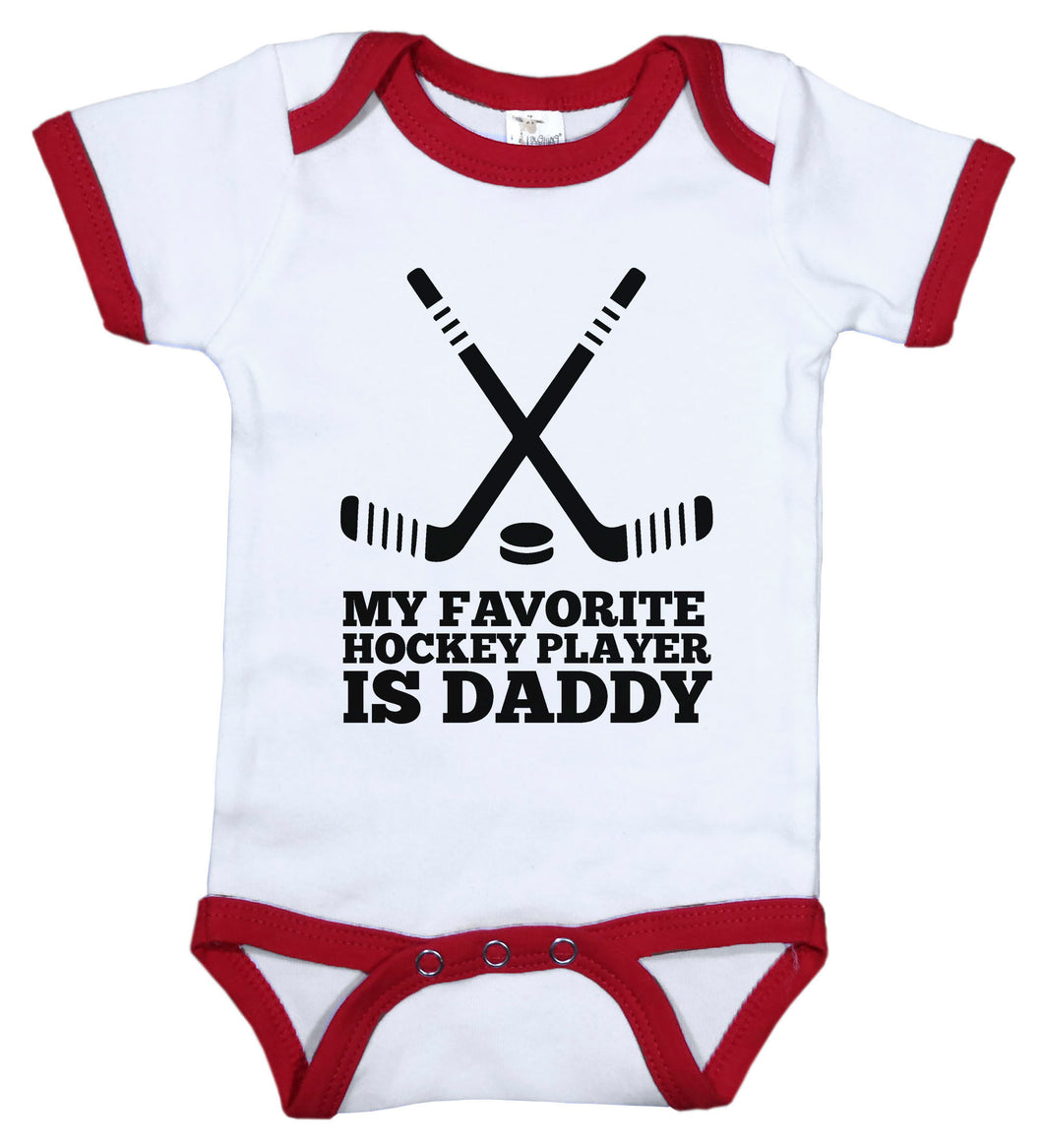 My Favorite Hockey Player Is Daddy / Hockey Ringer Onesie